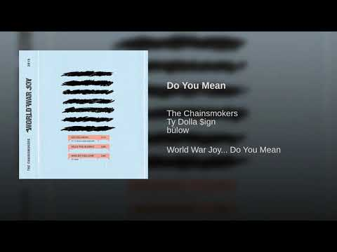 The Chainsmokers - Do You Mean (Official Audio) Ft. Ty Dolla $ign, Bülow