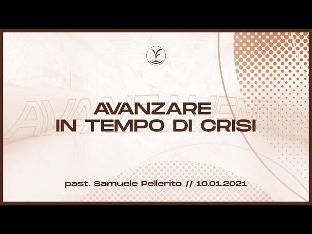 10.1 - Avanzare in tempo di crisi (il botto!) - Pas.Samuele Pellerito