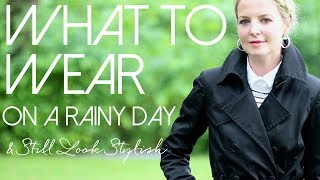 What To Wear on a Rainy Day and Still Look Stylish | Fashion Over 40