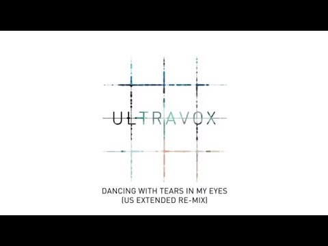 Ultravox - Dancing With Tears In My Eyes (US Extended Re-Mix) (Official Audio)