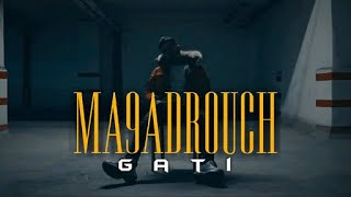Gati - Ma9adrouch | ماقدروش (Official Music Video)