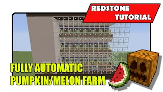 Fully Automatic Pumpkin/Melon Farm [Simple] (Minecraft Xbox TU24/CU12/PlayStation CL1.16)