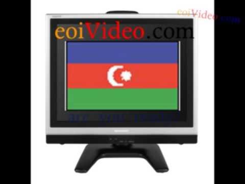 AZERI TV Online- AZERBAIJAN CHANNELS NOW!.mp4