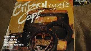 Citizen Cope - One Lovely Day | Official Lyric Video