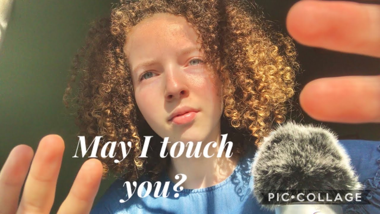 """ASMR   """"MAY I TOUCH YOU?""""   Up-close Personal Attention"""