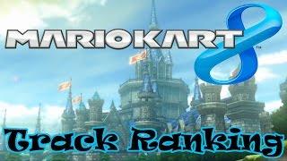 Mario Kart 8 Track Ranking