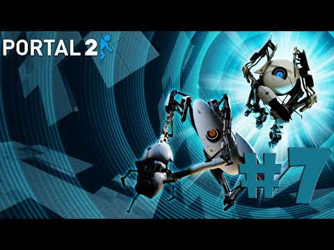 Portal 2 Gameplay #7 Chapter 7 - The Reunion
