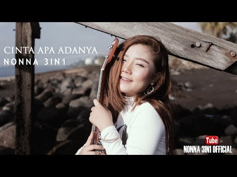Download NONNA 3IN1 - Cinta apa adanya    Mp4 baru