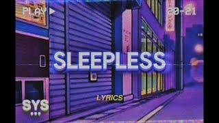 Dutch Melrose - Sleepless (Lyrics)