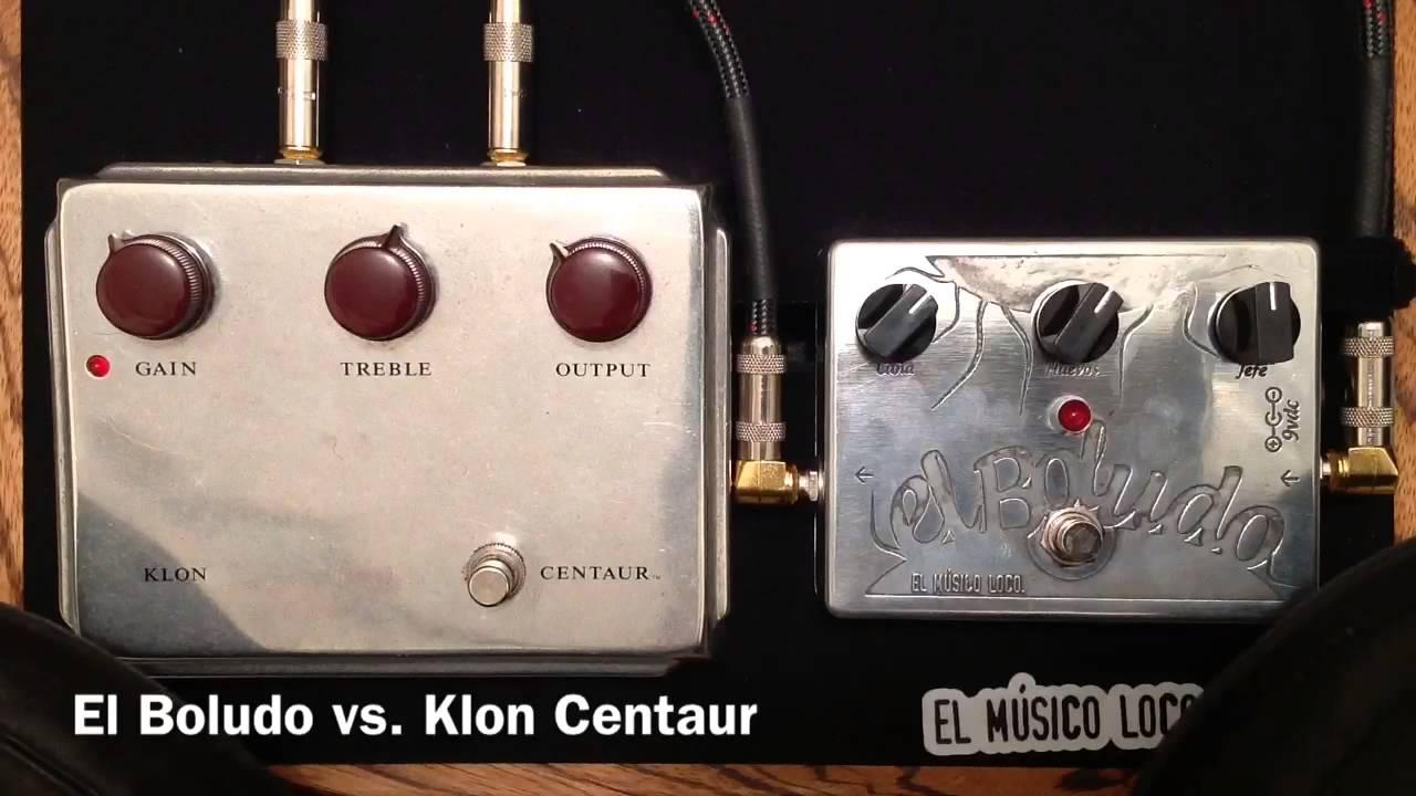 el Musico Loco el Boludo Overdrive   Boost   Fuzz   Klon Centaur