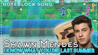 Shawn Mendes - I Know What You Did Last Summer Minecraft Wireless Noteblock Song