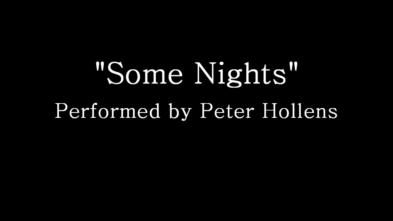 some nights peter hollens