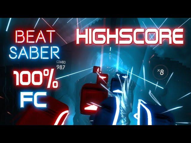 Beat Saber EXPERT Highscore 100 Full Combo