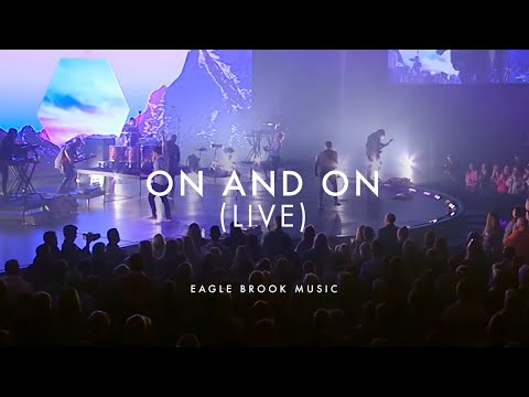On and On (Live) // Eagle Brook Music