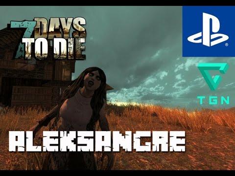7 Days to Die PS4 - Gameplay en Español HD - Noche 42 - Horda mortal - ALEKSANGRE