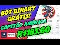 ✅ R$185,60 BOT BINARY GRÁTIS - BOT BINARY DERIV RISE AND FALL CAPITÃO AMÉRICA - TRADER BOTS CLUB