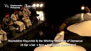 Noureddine Khourchid & The Whirling Dervishes of Damascus (Syria)