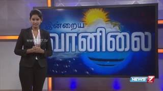 Weather Forecast | 06.06.2016 | News7 Tamil