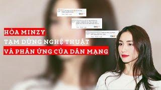 Hòa Minzy tuyên bố tạm dừng nghệ thuật - phản ứng cực bất ngờ của dân mạng