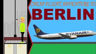 Cheap flight adventure to Berlin