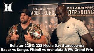 Bellator 226 & 228 Media Day Staredowns: Bader vs Kongo, Pitbull vs Archuleta & FW Grand Prix