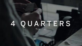 4 QUARTERS Trailer | Festival 2015