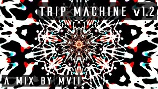 TRIP MACHINE v1.2 | 432 Hz Psytrance Mix | 1080p HD 60FPS (2015)