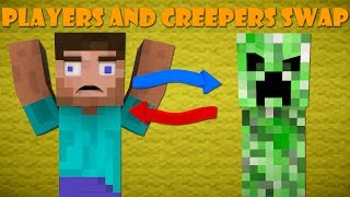If Players And Creepers Swapped Roles - Minecraft