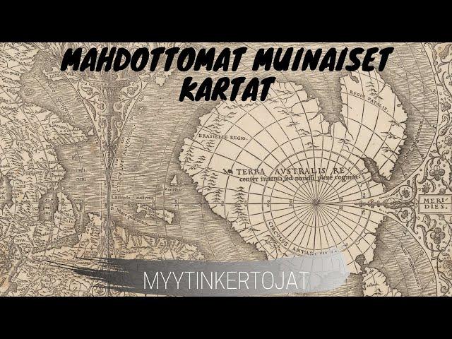 Mahdottomat muinaiset kartat