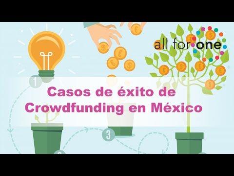 Casos de Éxito de Crowdfunding en México