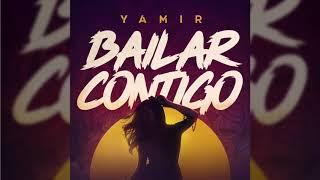 Yamir - Bailar Contigo