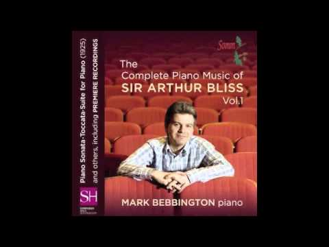 Sir Arthur Bliss Piano Sonata First Movement perf Mark Bebbington