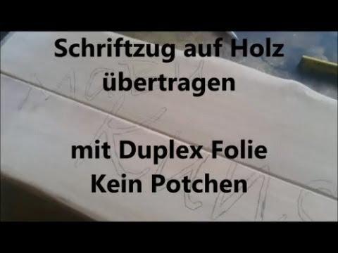 2 Von 4 Schriftzug Auf Holz Ubertragen Mit Duplex Folie Kein Potchen