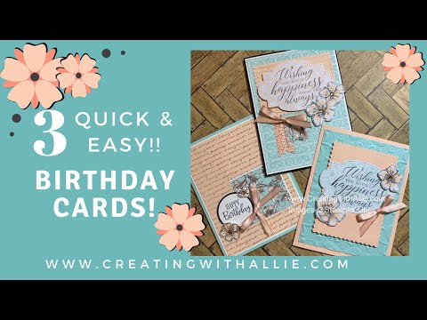 How to make three Birthday handmade cards using the Parisian Blossoms patterned paper