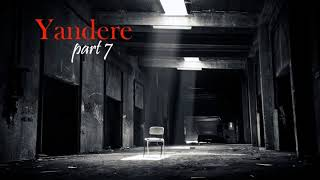 Kidnapped by a Love-Crazed Yandere Girl Part 7 ASMR Roleplay (Female x Male Listener)