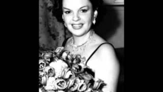 Judy Garland sings  I Hadn