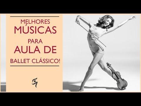 Paylist de Músicas para aula de Ballet I Ballet Music