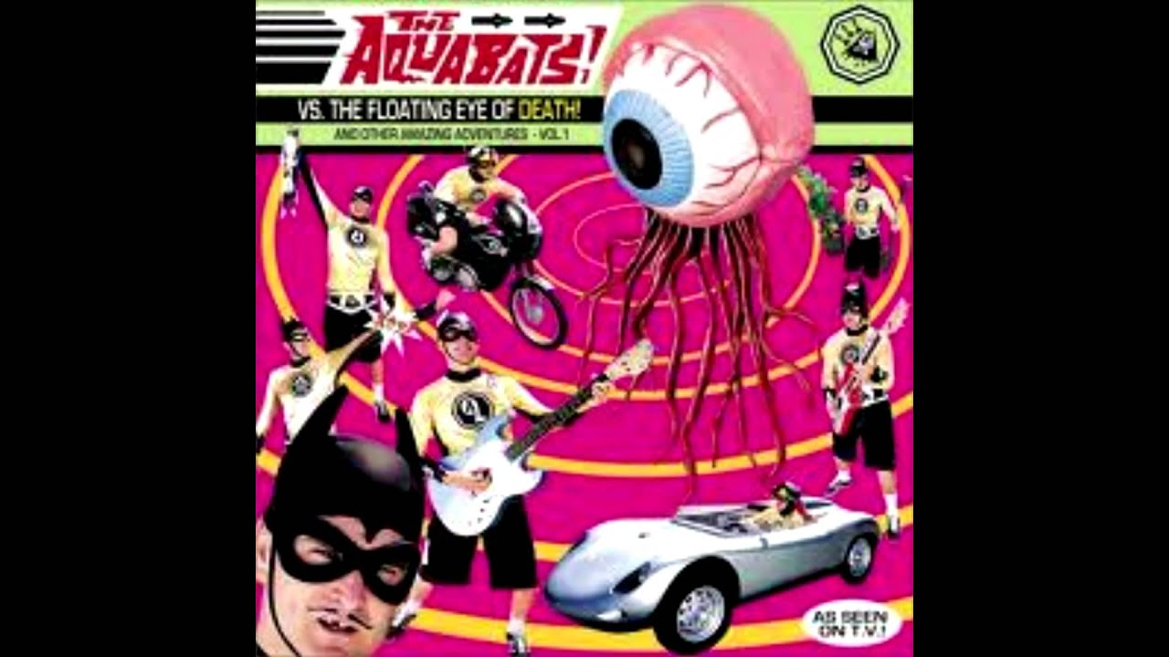the-aquabats-the-ballad-of-mr-bonkers-the-aquabats-vs-the-floating-eye-of-death-theradiopenguin