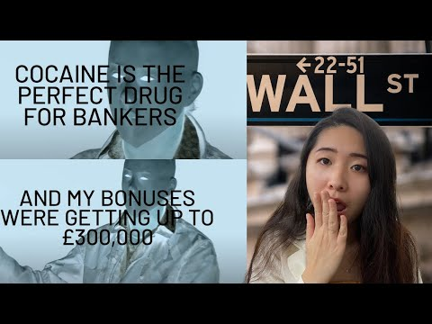 """NYC Investment Banker Reacts to """"The Ex-Banker on Cocaine Binges & £600k Bonuses"""" 