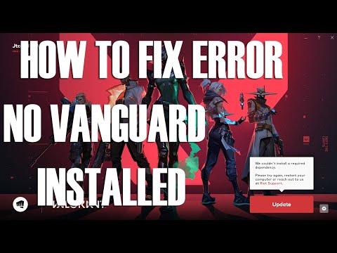 Cannot Install Valorant – Dependency Error NO VANGUARD INSTALLED FIX