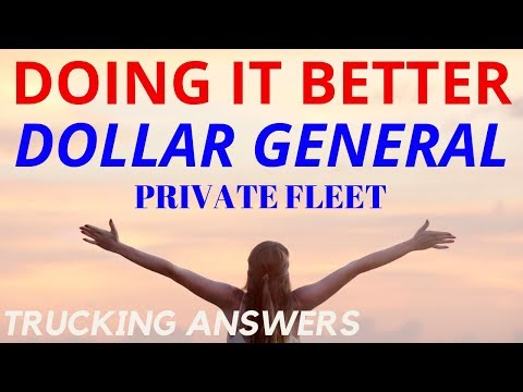 Dollar General Trucking Doing It Better | Trucking Answers