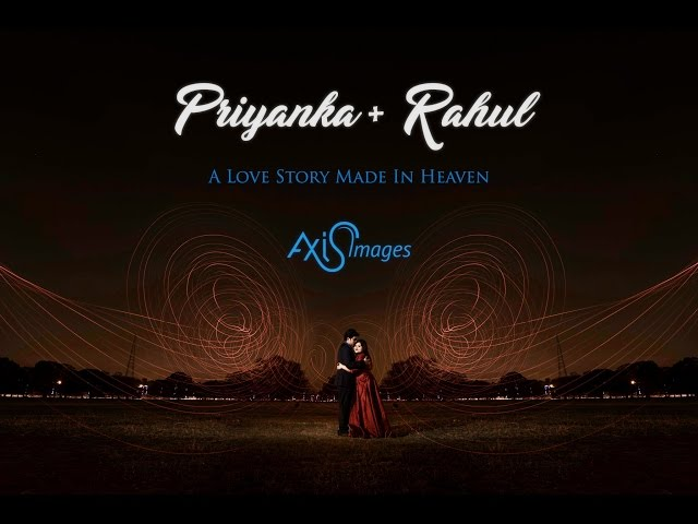 Priyanka + Rahul ● Cinematic Pre-Wedding Video Highlight ● Kolkata ● Axis Images ● QboxVisuals