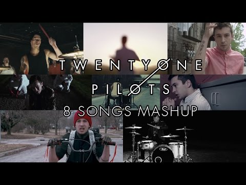 twenty one pilots  8 Songs Mashup