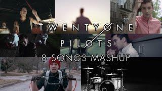 twenty one pilots - 8 Songs Mashup