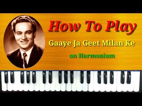 How To Play Gaaye Ja Geet Milan Ke on Harmonium by Kumar Saurabh Dibyendu