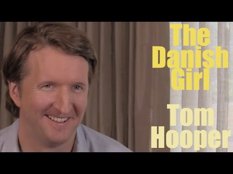 DP/30: The Danish Girl, Tom Hooper