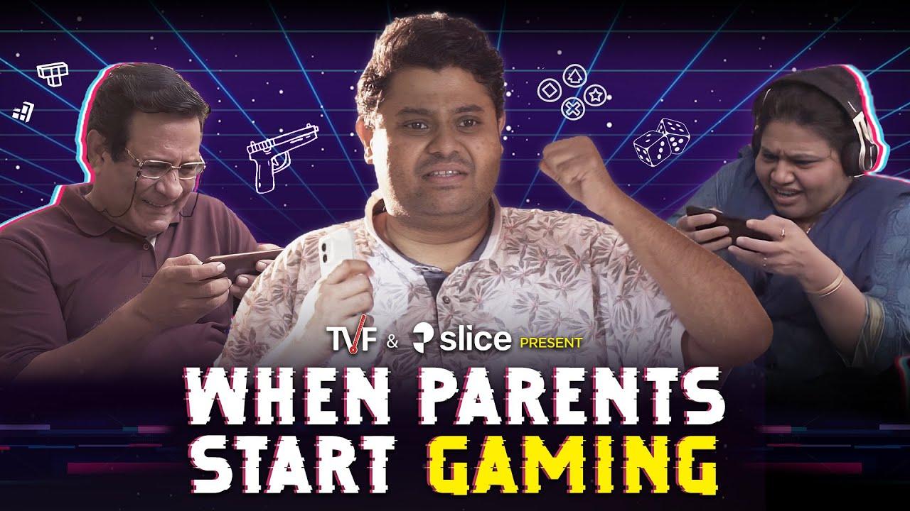 TVF's When Parents Start Gaming ft. Badri