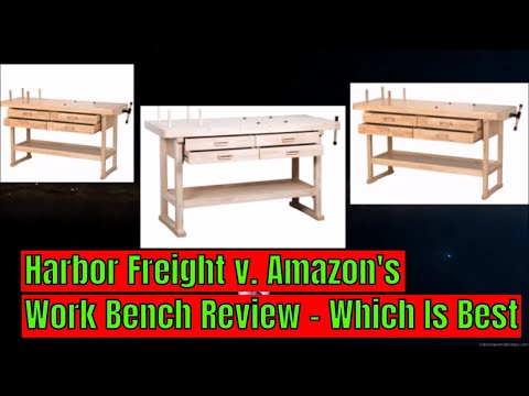 Amazon v  Harbor Freight Work Bench Review