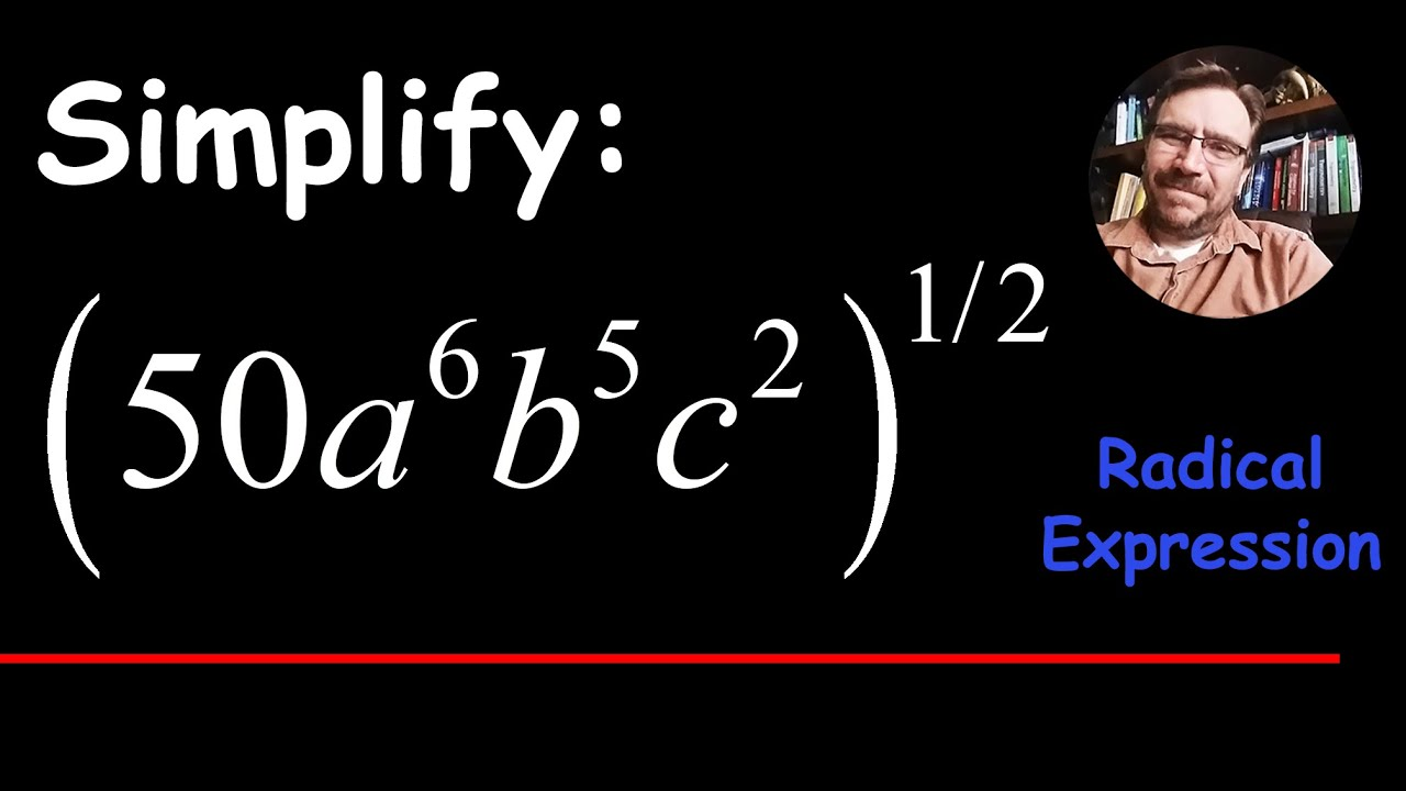 Simplify an Expression Raised to the 1/2 Power (50a^6b^5c^2)^1/2