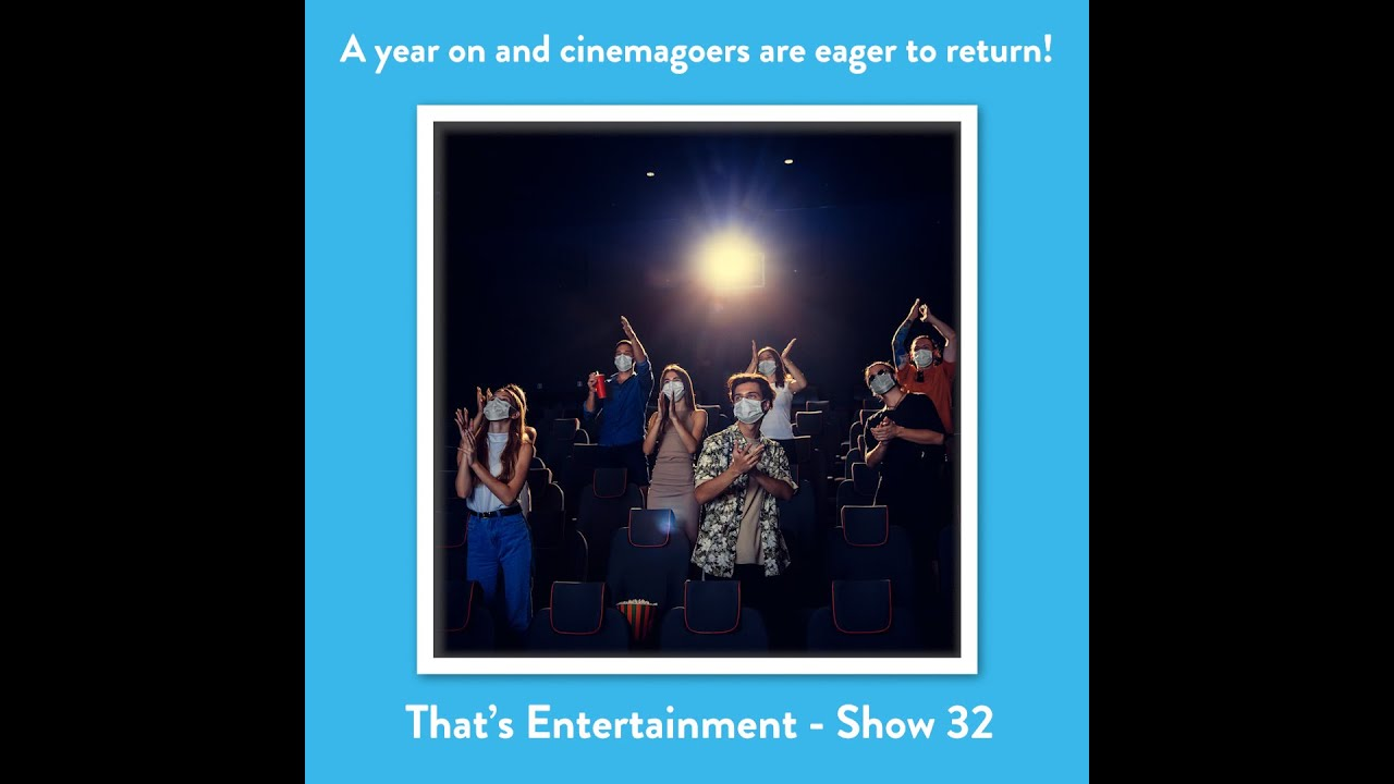 A YEAR ON AND CINEMAGOERS ARE EAGER TO RETURN!